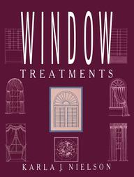 Window Treatments by Karla J Nielson